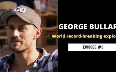 George Bullard world record-breaking explorer, endurance athlete