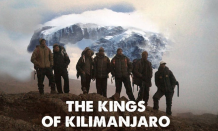 Documentary Film Tells the Tale of 'The Kings of Kilimanjaro'