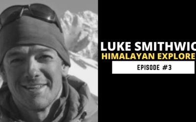 Luke Smithwick  A Prolific Himalayan Climber, Professional Skier & Mountain Guide